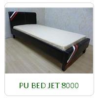 PU BED JET 8000